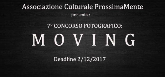 """In arrivo il 7° concorso fotografico di ProssimaMente: """"Moving"""""""