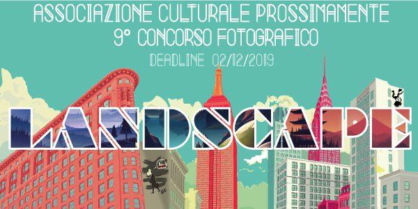 Landscape: concorso fotografico 2019